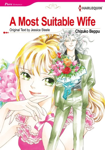 A Most Suitable Wife (Harlequin Comics) - Harlequin Comics ebook by Jessica Steele