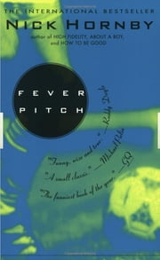 Fever Pitch ebook by Nick Hornby