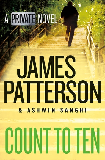 Count to Ten - A Private Novel 電子書 by James Patterson,Ashwin Sanghi