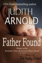Father Found ebook by Judith Arnold