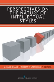 Perspectives on the Nature of Intellectual Styles ebook by Dr. Robert Sternberg, PhD,Dr. Li-Fang Zhang, PhD