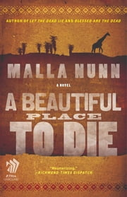 A Beautiful Place to Die - An Emmanuel Cooper Mystery ebook by Malla Nunn