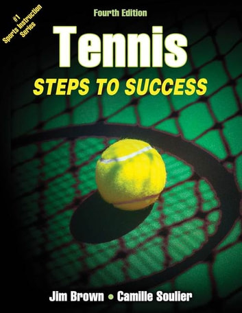 Tennis 4th Edition ebook by Brown,Jim