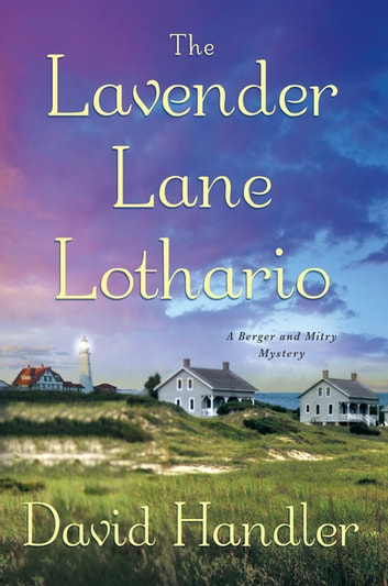 The Lavender Lane Lothario - A Berger and Mitry Mystery ebook by David Handler
