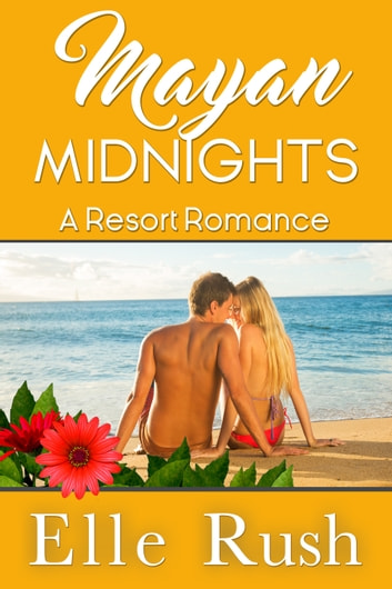 Mayan Midnights ebook by Elle Rush