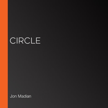 Circle audiobook by Jon Madian