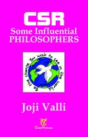 CSR: Some Influential PHILOSOPHERS ebook by Dr. Joji Valli
