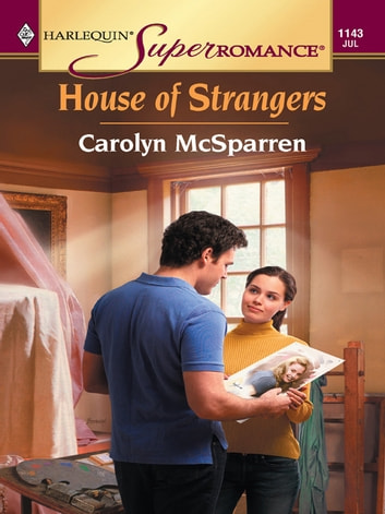 House of Strangers ebook by Carolyn McSparren