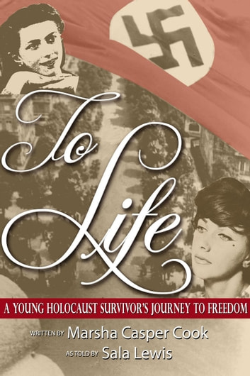To Life ebook by Marsha Casper Cook