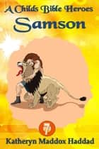 Samson ebook by Katheryn Maddox Haddad