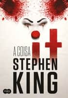 It: A coisa ebook by Stephen King, Regiane Winarski