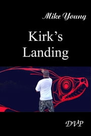 Kirk's Landing ebook by Mike Young
