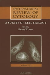 International Review of Cytology: A Survey of Cell Biology ebook by Jeon, Kwang W.
