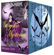 Supernatural Psychic Mysteries: Four Book Boxed Set ebook by Morgana Best