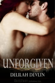 Unforgiven ebook by Delilah Devlin