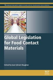 Global Legislation for Food Contact Materials ebook by J S Baughan