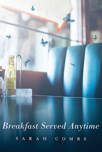 Breakfast Served Anytime ebook by Sarah Combs