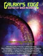 Galaxy's Edge Magazine: Issue 2, May 2013 ebook by Mike Resnick
