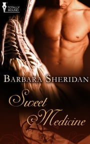 Sweet Medicine ebook by Barbara Sheridan