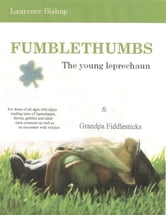 Fumblethumbs – The Young Leprechaun ebook by Laurence Bishop