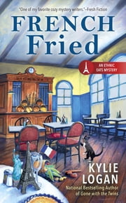 French Fried ebook by Kylie Logan