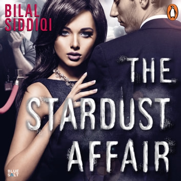 The Stardust Affair audiobook by Bilal Siddiqi
