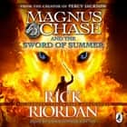 Magnus Chase and the Sword of Summer (Book 1) audiobook by Rick Riordan