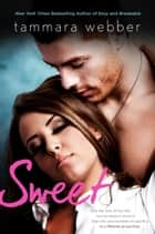 Sweet ebook by Tammara Webber