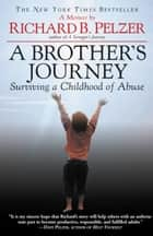 A Brother's Journey ebook by Richard B. Pelzer