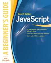 JavaScript A Beginners Guide 4/E ebook by John Pollock