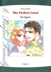 THE PERFECT LOVER (Mills & Boon Comics) - Mills & Boon Comics ebook by Penny Jordan