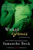 Wicked Games ebook by Samanthe Beck