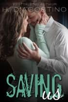 Saving Us ebook by H. D'Agostino