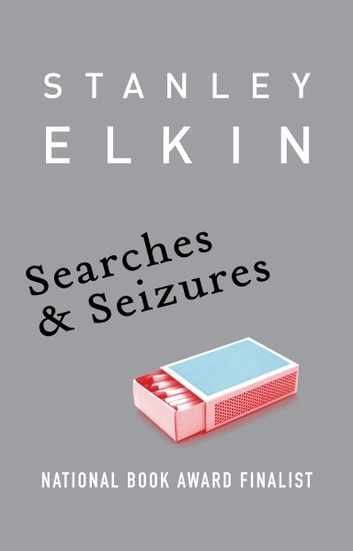 Searches & Seizures ebook by Stanley Elkin