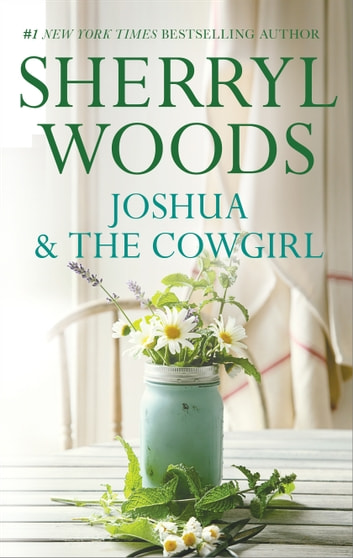 Joshua and the Cowgirl ebook by Sherryl Woods