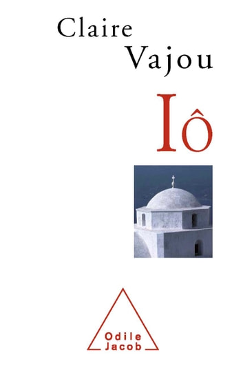 Iô ebook by Claire Vajou