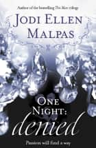 One Night: Denied ebook by