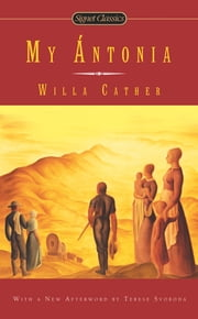 My Antonia ebook by Willa Cather,Marilyn Sides,Terese Svoboda