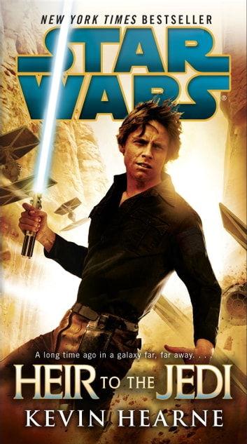 Heir to the Jedi: Star Wars ebook by Kevin Hearne