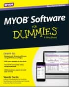 MYOB Software For Dummies - NZ ebook by Veechi Curtis
