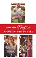 Harlequin Desire August 2015 - Box Set 1 of 2 - Demanding His Brother's Heirs\Second Chance with the Billionaire\A Royal Baby Surprise ebook by Michelle Celmer, Janice Maynard, Cat Schield