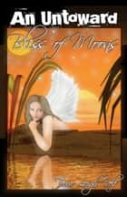 An Untoward Bliss of Moons ebook by Terrie Relf