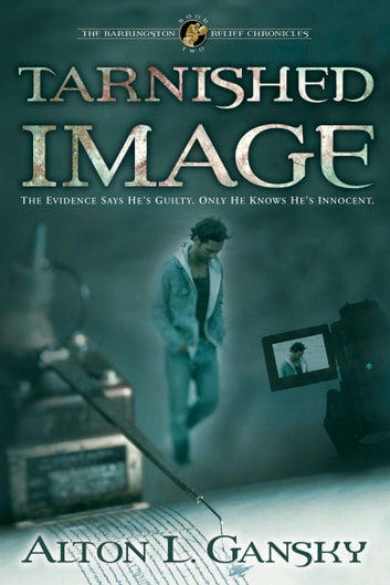 Tarnished Image ebook by Alton L. Gansky