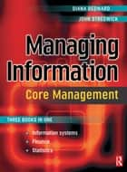 Managing Information: Core Management ebook by Diana Bedward, John Stredwick