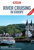 Berlitz: River Cruising in Europe ebook by Berlitz