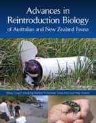Advances in Reintroduction Biology of Australian and New Zealand Fauna ebook by Doug Armstrong, Matthew Hayward, Dorian  Moro,...