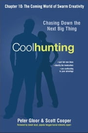 Coolhunting, Chapter 10 ebook by Peter GLOOR