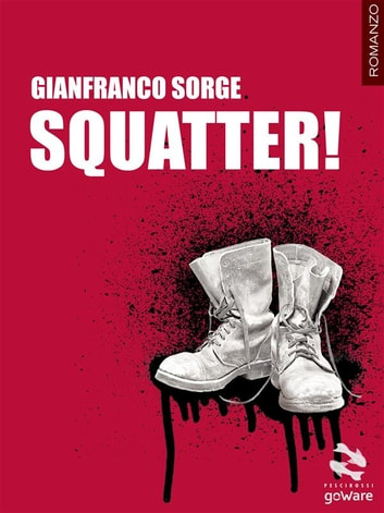 Squatter! eBook by Gianfranco Sorge