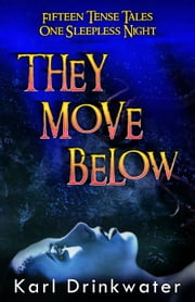 They Move Below ebook by Karl Drinkwater