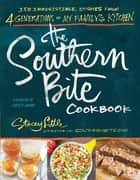 The Southern Bite Cookbook ebook by Stacey Little,Christy Jordan